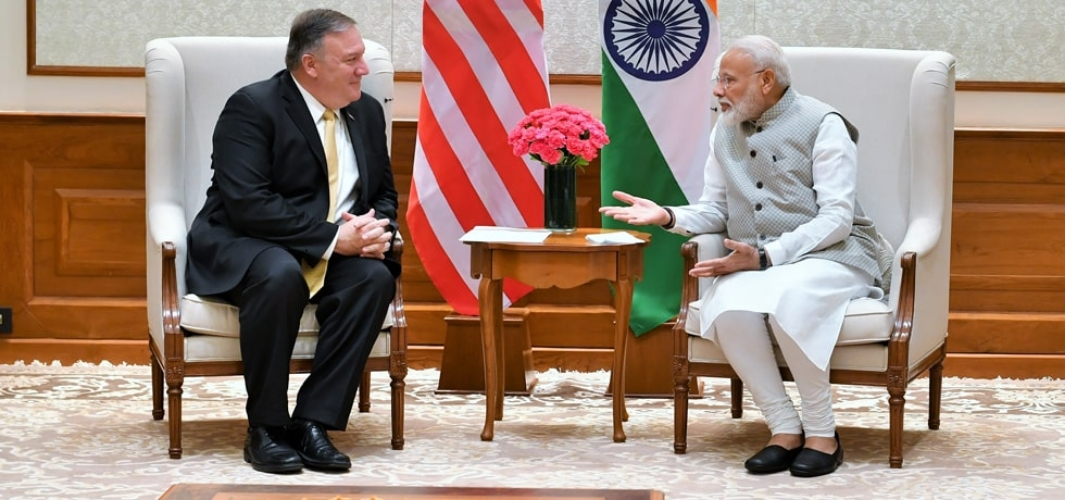 Prime Minister meets Michael R Pompeo, Secretary of State of the United States of America in New Delhi
